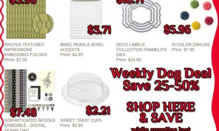 Weekly Dog Deal & More Starts Today!