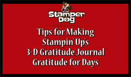 Video Tips:  Assembling the Gratitude Journal
