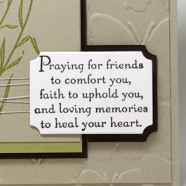 Is it Time for a Sympathy Card Idea?