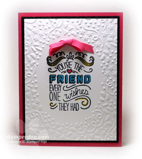 Birthday Card For A Best Friend Stampin Up Demonstrator Ann M