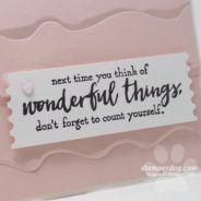 One Quick and Easy Card to Make Someone Feel Wonderful
