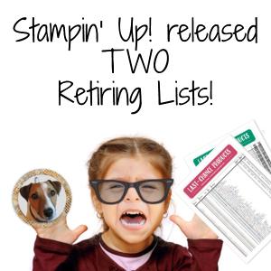 2018 Stampin' Up! Retiring Lists