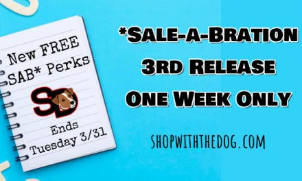 ONE WEEK ONLY:  New Sale-A-Bration Boosts