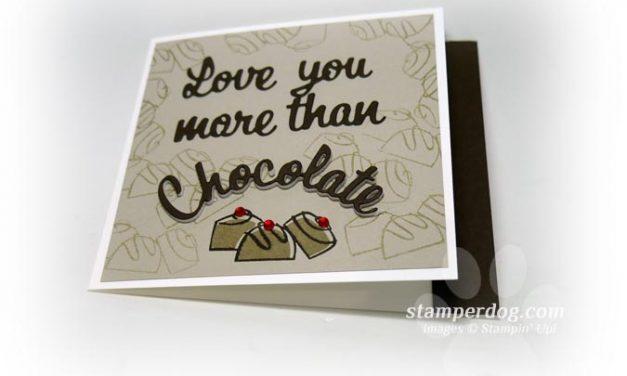 I Love You More Than Chocolate Card