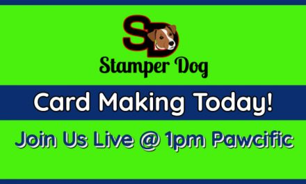 Live Online Cardmaking Class @ 1pm Pawcific