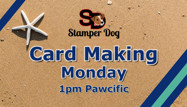 Sharing Card Making Ideas Today @ 1pm